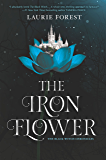 The Iron Flower (The Black Witch Chronicles)