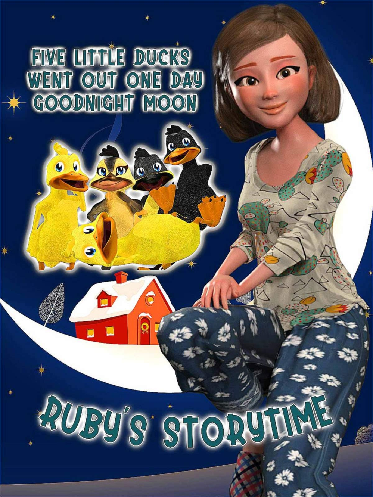 Five Little Ducks Went Out One Day Goodnight Moon, Ruby's Storytime