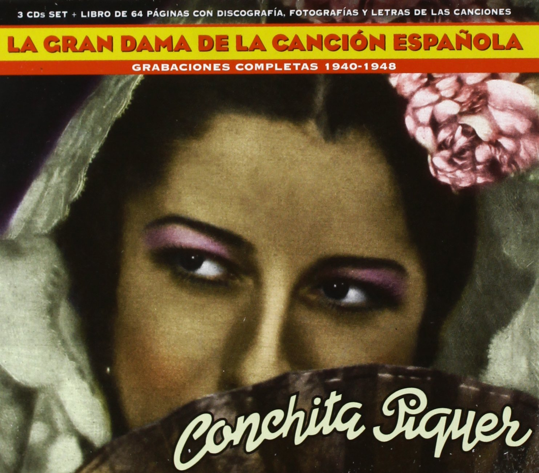 Conchita Piquer. La Gran Dama De La Cancion Espanola 1940 - 1948 ...