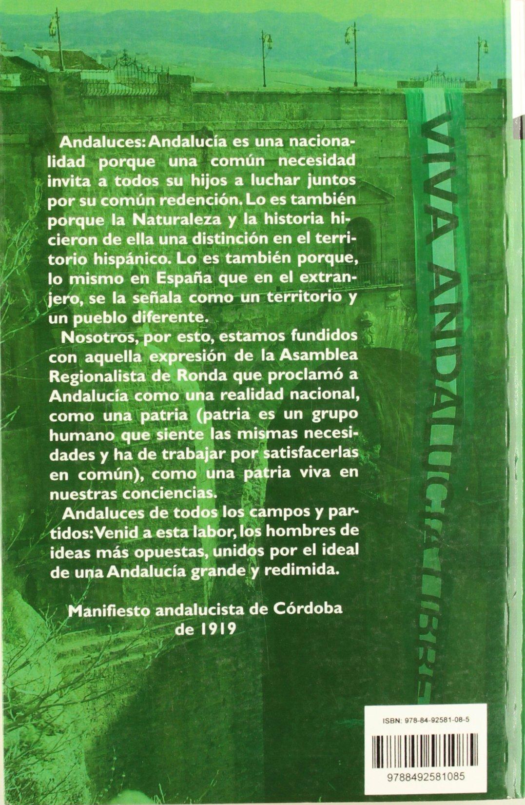Andalucía es una nación : (con sujeto, verbo y predicado): Pedro Ruiz-Berdejo Gutiérrez: 9788492581085: Amazon.com: Books