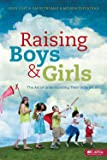 Raising Boys and Girls: The Art of Understanding Their Differences - Member Book