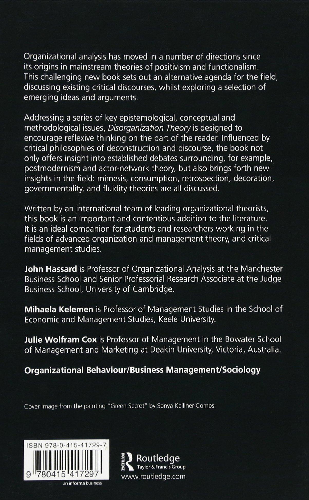 Disorganization Theory Explorations In Alternative Organizational