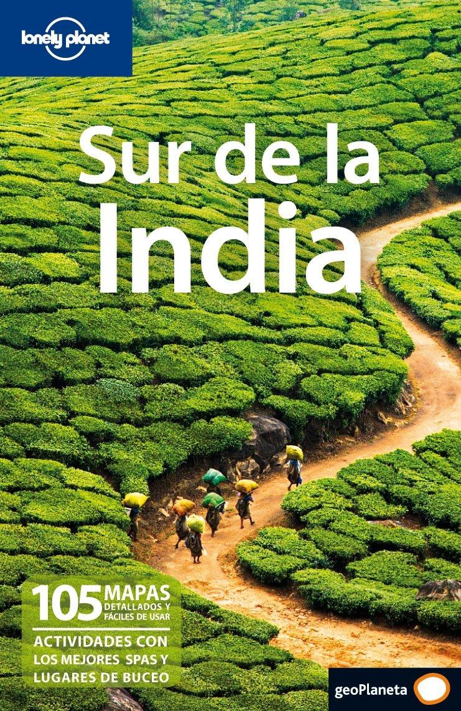 Sur de la India 1 (Guías de País Lonely Planet): Amazon.es: Artistas ...