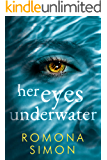Her Eyes Underwater: A True-Crime Inspired Tale of Obsession and Suspense (The Bowman Case Files Book 1)