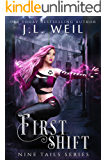 First Shift: A Young Adult Kitsune Paranormal Romance (Nine Tails Book 1)