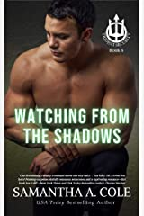 Watching From The Shadows (Trident Security Book 6) Kindle Edition