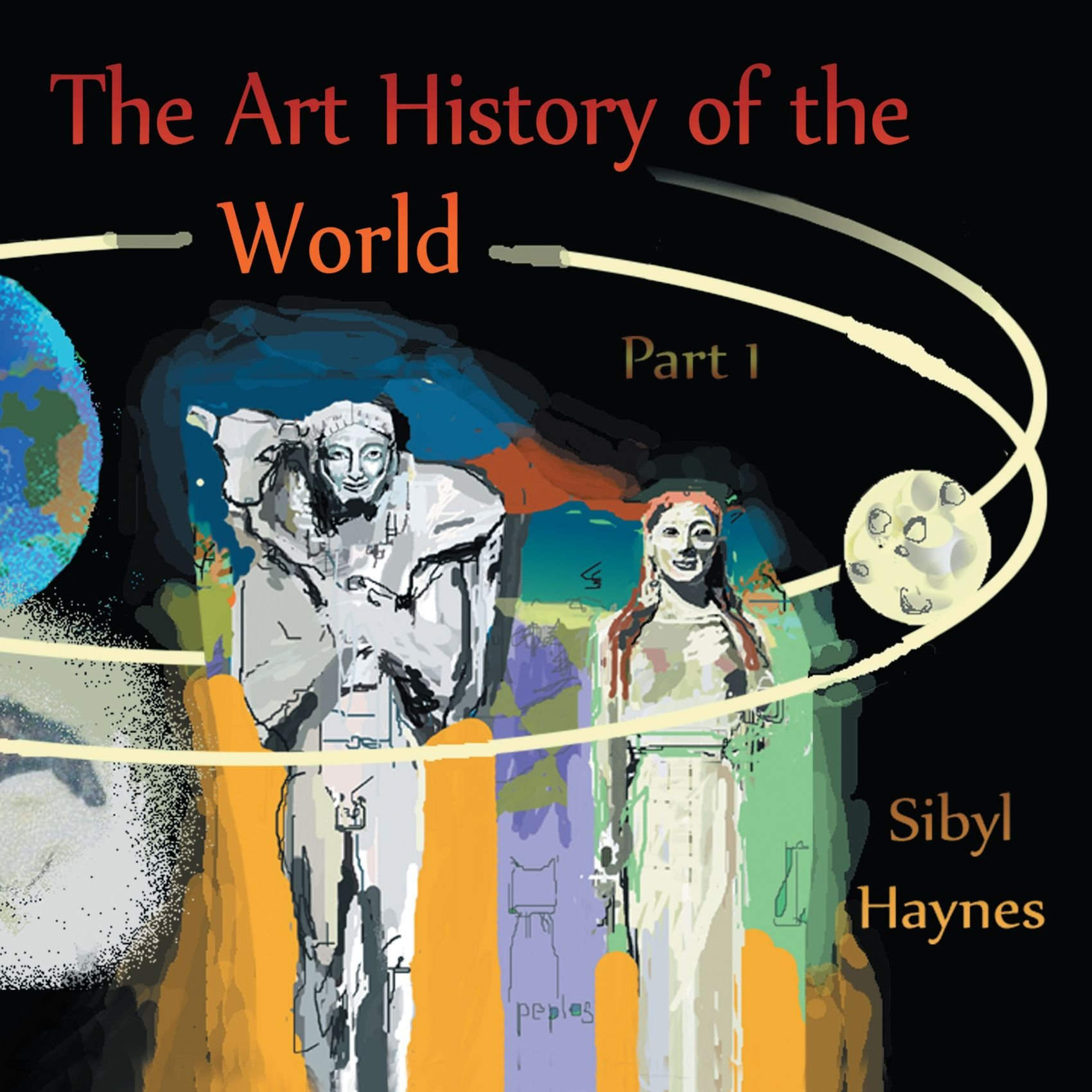 The Art History of the World: Part 1 ebook