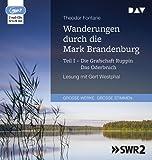 Wanderungen durch die Mark Brandenburg – Teil I: Die Grafschaft Ruppin / Das Oderbruch: Lesung mit Gert Westphal (2 mp3-CDs)