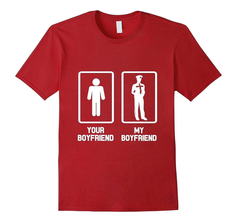 your boyfriend my boyfriend funny police officer hero t. Black Bedroom Furniture Sets. Home Design Ideas