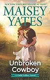 Unbroken Cowboy (A Gold Valley Novel Book 5)