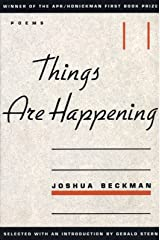 Things are Happening (APR Honickman 1st Book Prize) Paperback