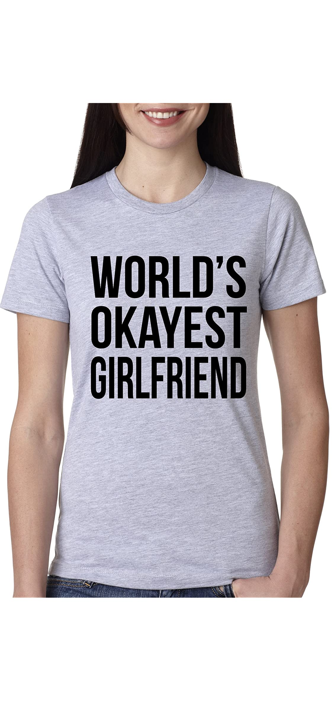 Women's World's Okayest Girlfriend T Shirt Funny Dating Tee For