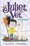 Juliet Nearly a Vet: The Big Flood