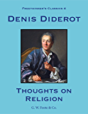 Thoughts on Religion (Freethinker's Classics Book 4)