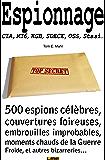 Espionnage - CIA, KGB, SDECE, MI6, Stasi (Un monde fou fou fou ! t. 4)