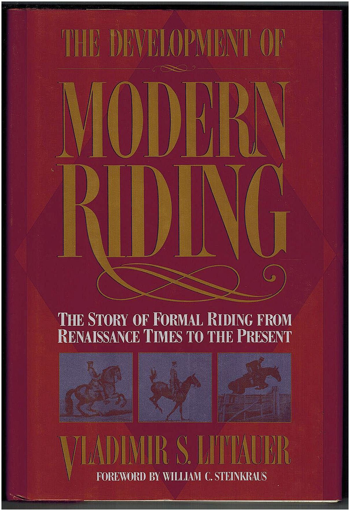 The Development of Modern Riding, Littauer, V S