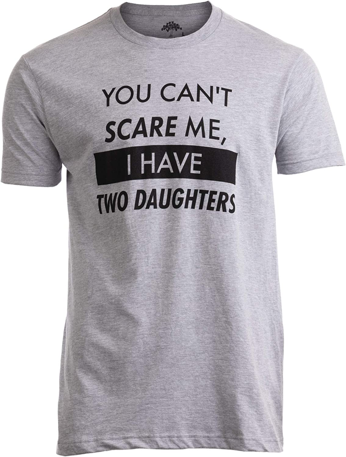 Womens Funny T Shirt You Cant Scare Me I Have Two Sons Birthday TSHIRT