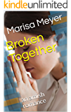 Broken Together: an amish romance