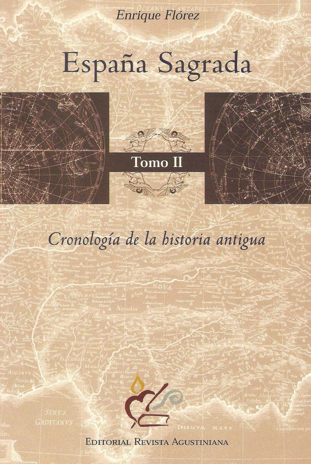 España sagrada vol.2: cronologia de la historia antigua: Amazon.es: Florez, Enrique: Libros