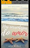 Nas Correntezas do Amor (Mergulhadores Livro 3)
