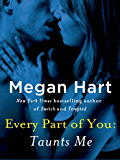 Every Part of You: Taunts Me (#3)