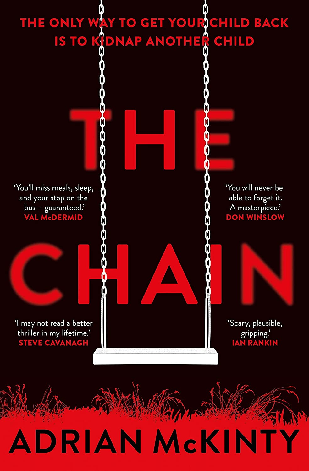 The Chain: The unique and unforgettable thriller of the year ...