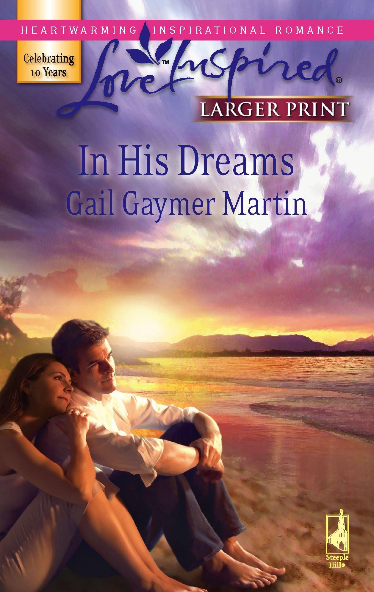 Download In His Dreams (Michigan Island, Book 3) (Larger Print Love Inspired #407) pdf