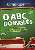 O ABC do Inglês: Nível Iniciante