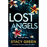 Lost Angels: A nail-biting crime thriller packed with suspense (Nikki Hunt Book 3)