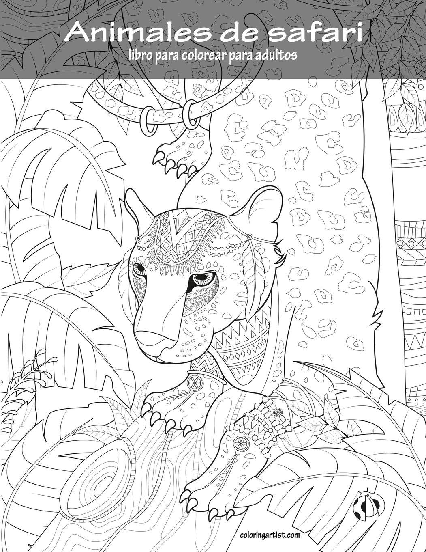 Animales De Safari Libro Para Colorear Para Adultos 1