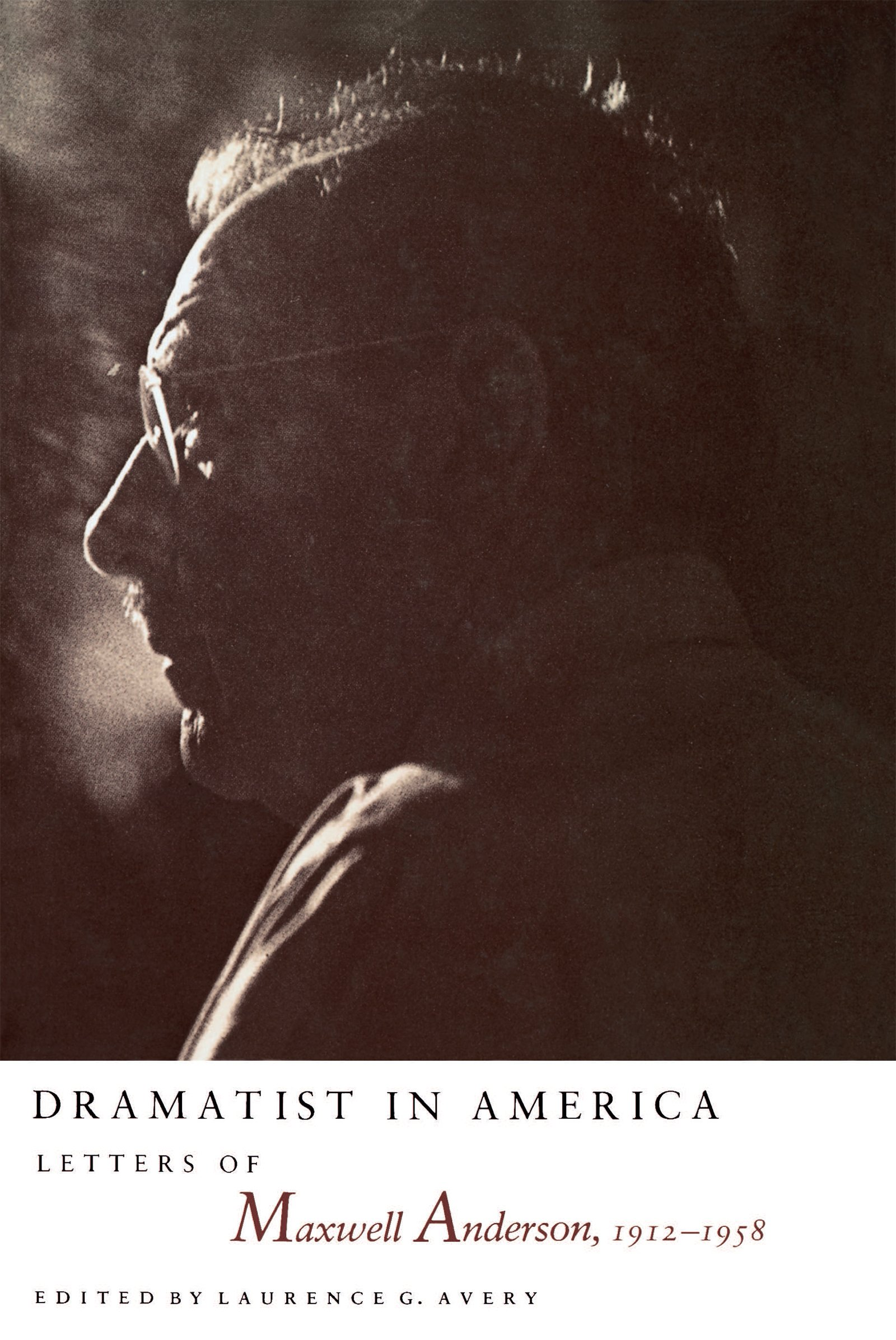 dramatist-in-america-letters-of-maxwell-anderson-1912-1958