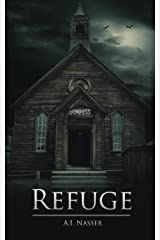 Refuge: Scary Horror Story with Supernatural Suspense (The Sin Series Book 2) Kindle Edition