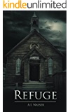 Refuge: Scary Horror Story with Supernatural Suspense (Sin Series Book 2)