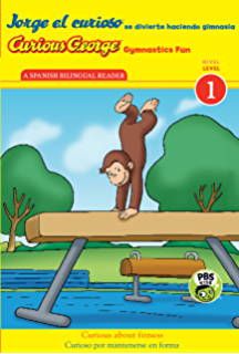 Jorge el curioso se divierte haciendo gimnasia/Curious George Gymnastics Fun Bilingual (CGTV Reader