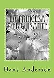 La princesa y el guisante: The Princess and the pea- in Spanish (English Edition)