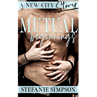 Mutual Beginnings (A New City Story Book 1) (English Edition)