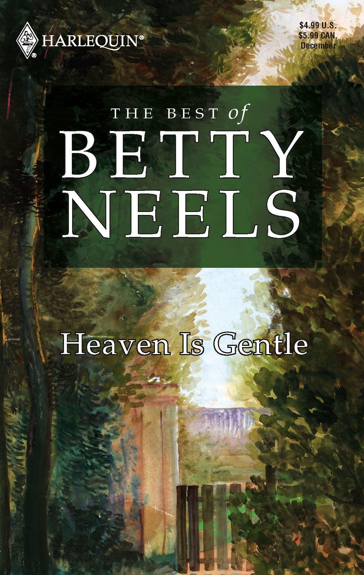 Download Heaven Is Gentle (The Best of Betty Neels) pdf epub