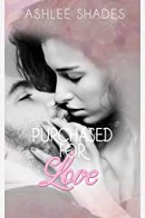 Purchased for Love Kindle Edition