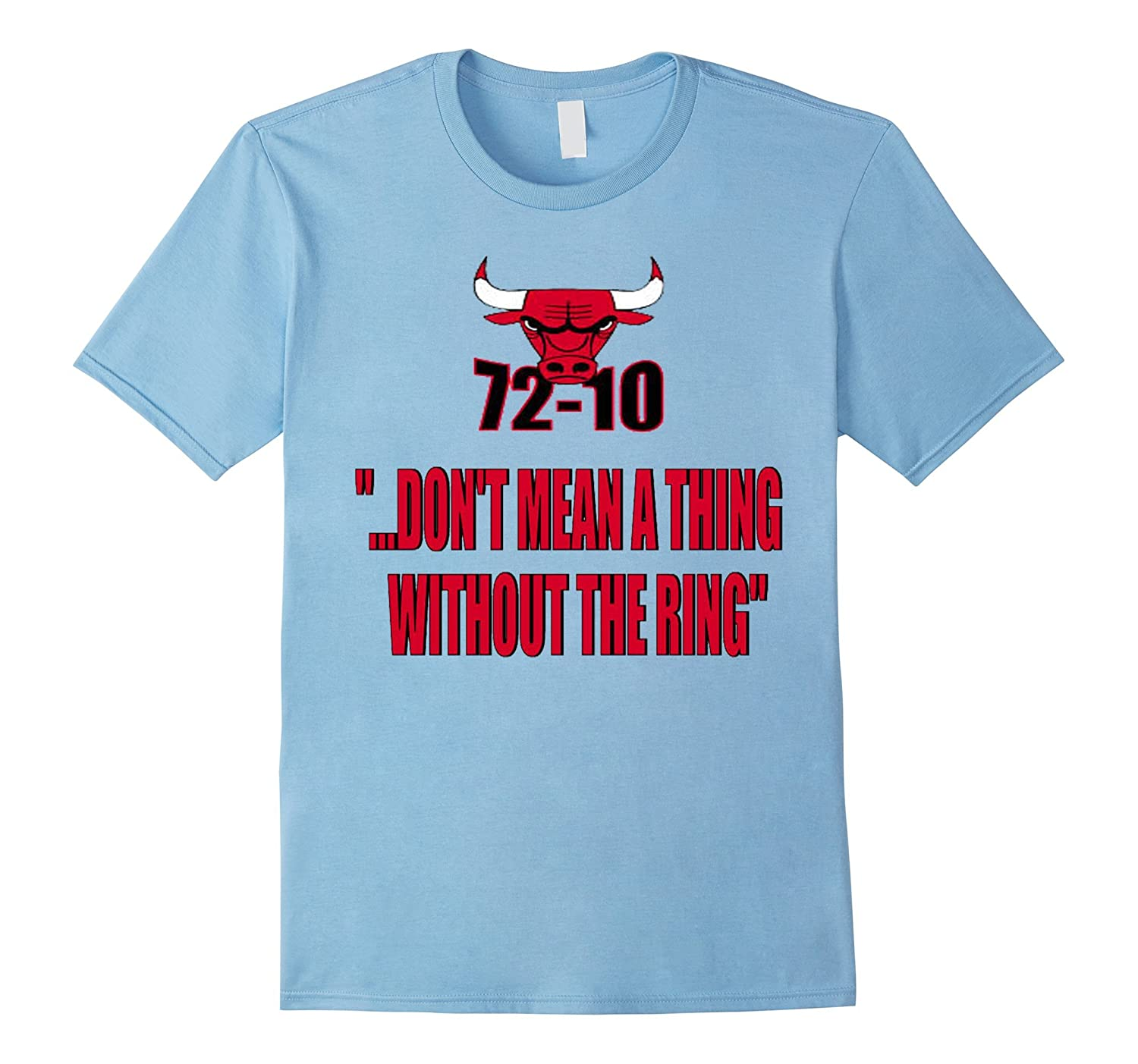 72-10 DONT MEAN A THING WITHOUT THE RING T-Shirts-BN