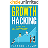 Growth Hacking: Level Up Your Startup