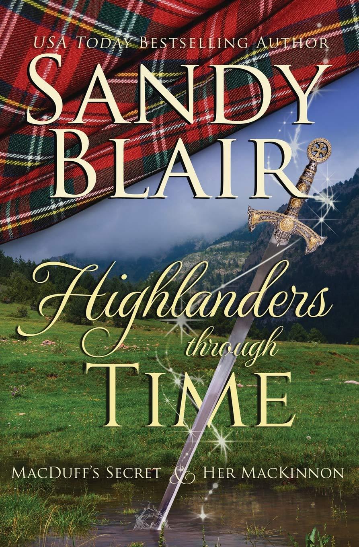Highlanders Through Time: MacDuff's Secret & Her MacKinnon PDF