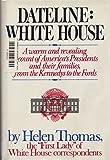 Dateline: White House