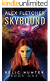 Skybound: An Urban Fantasy Sci-Fi Adventure (Relic Hunter Series Book 1)