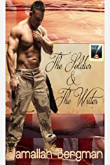 The Soldier and The Writer Kindle Edition