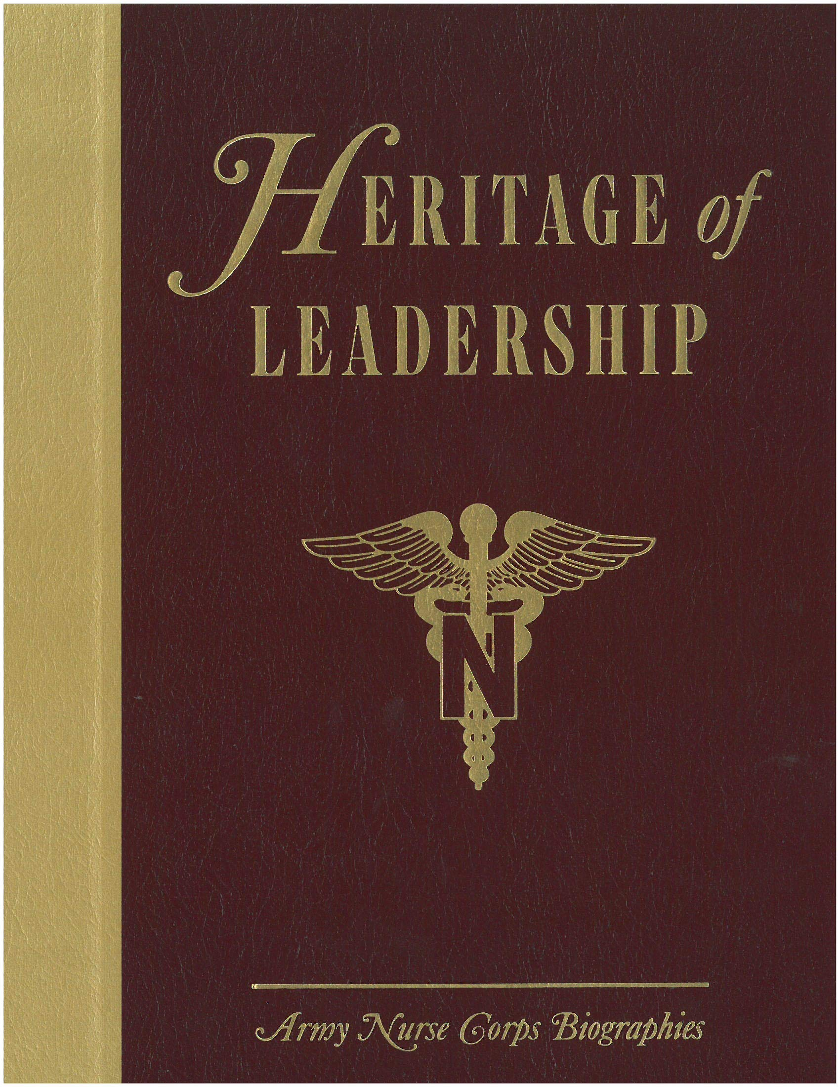 Heritage Of Leadership Army Nurse Corps Biographies Dorothy B Pocklington Amazon Com Books
