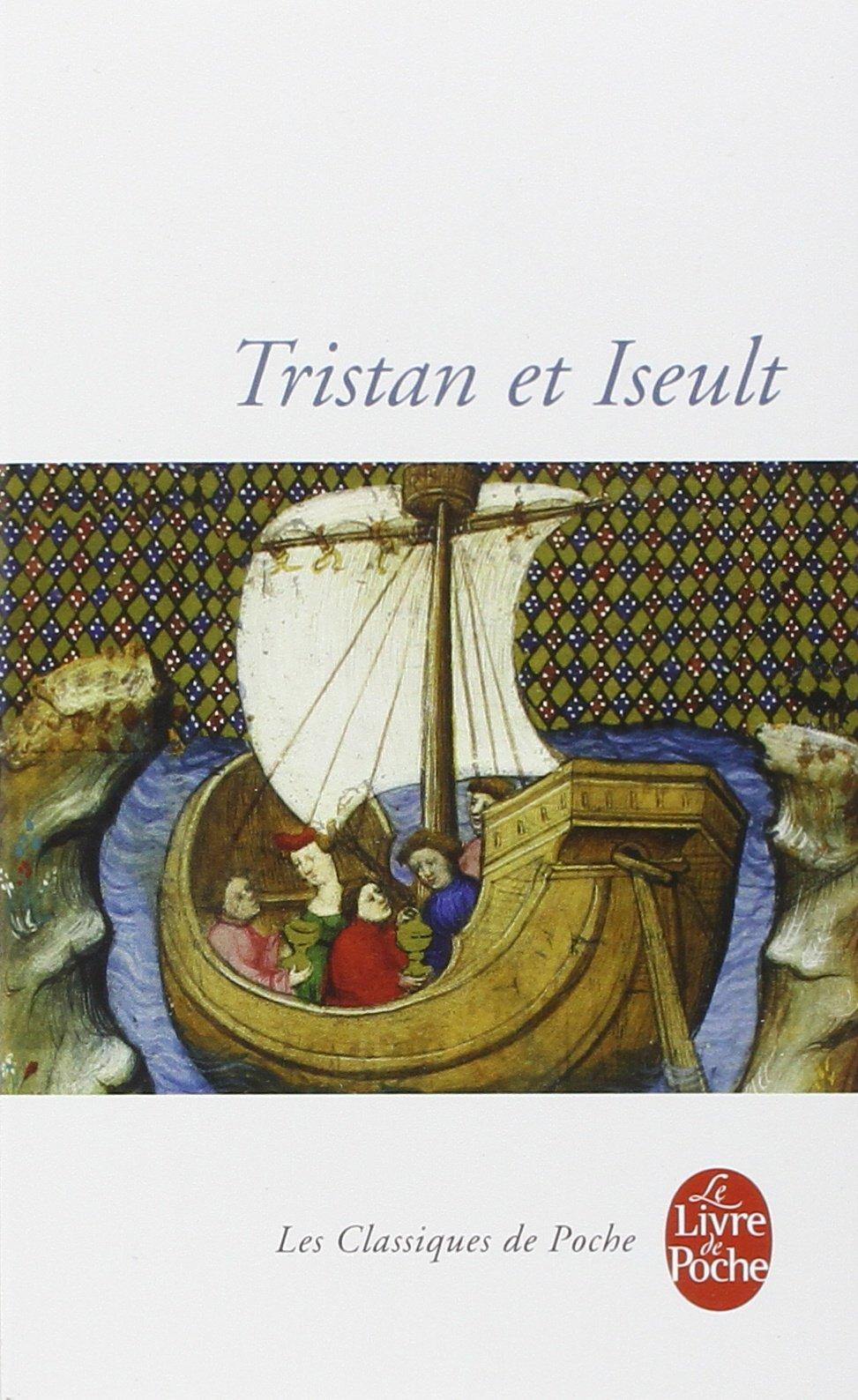 Tristan et Iseult Poche – 1 mai 1972 Collective Le Livre de Poche 2253004367 Fiction / General