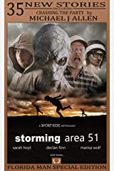 Storming Area 51: A Bayonet Books Anthology Vol 2 Kindle Edition