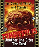 Zombies!!!: 15 - Another One Bites the Dust