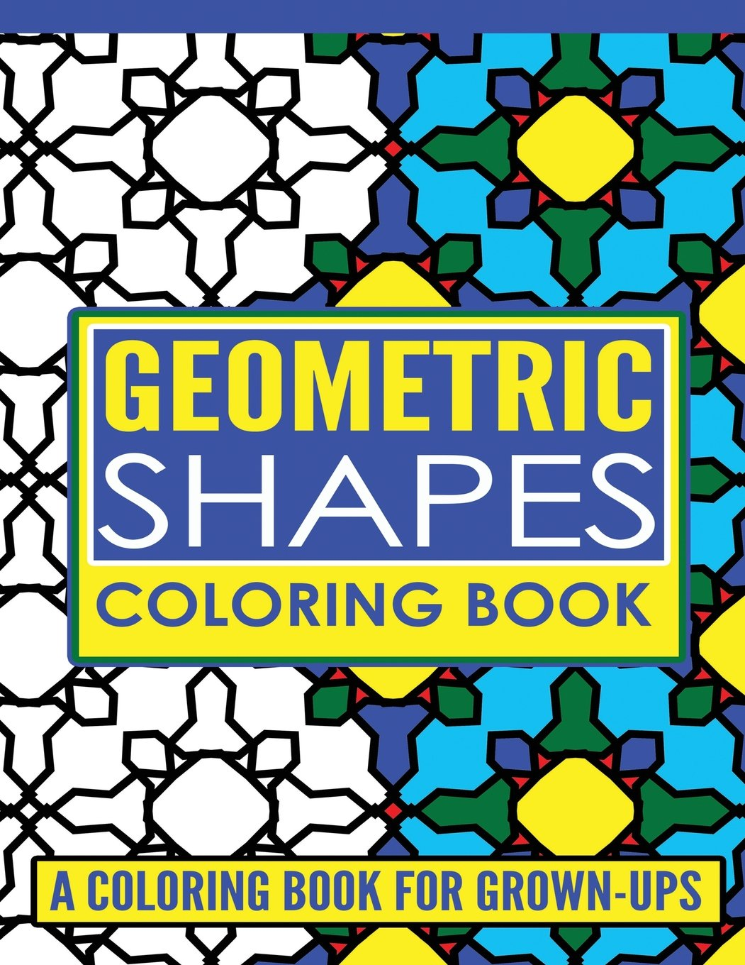 Amazon Geometric Shapes Adult Coloring Book A Coloring