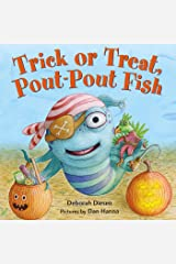 Trick or Treat, Pout-Pout Fish (A Pout-Pout Fish Mini Adventure Book 7) Kindle Edition